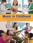 Image for Music in childhood  : from preschool through the elementary grades
