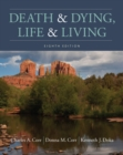 Image for Death and dying, life and living