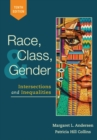 Image for Race, class, and gender  : intersections and inequalities