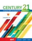Image for Century 21 (R) Computer Skills and Applications, Lessons 1-88