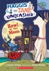 Image for Howl at the Moon: A Branches Book (Haggis and Tank Unleashed #3)