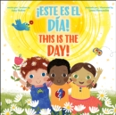 Image for This is the Day! / !Este es el dia! (Bilingual)