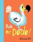 Image for Hello, Mr. Dodo!