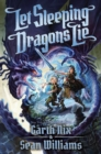 Image for Let Sleeping Dragons Lie (Have Sword, Will Travel #2)