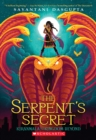 Image for The Serpent's Secret (Kiranmala and the Kingdom Beyond #1)