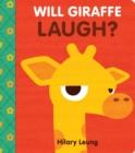 Image for Will Giraffe Laugh?