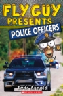 Image for Fly Guy Presents: Police Officers (Scholastic Reader, Level 2)