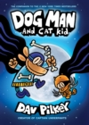 Image for Dog Man and Cat Kid: From the Creator of Captain Underpants (Dog Man #4)