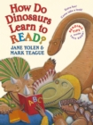Image for How Do Dinosaurs Learn to Read?