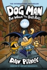Image for Dog Man: For Whom the Ball Rolls: From the Creator of Captain Underpants (Dog Man #7)