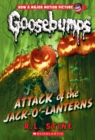 Image for Attack of the Jack-O'-Lanterns (Classic Goosebumps #36)