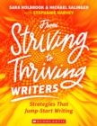 Image for From Striving to Thriving Writers : Strategies That Jump-Start Writing
