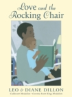 Image for Love and the Rocking Chair