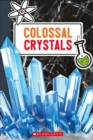 Image for Colossal Crystals