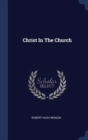 Image for CHRIST IN THE CHURCH