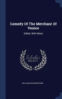 Image for COMEDY OF THE MERCHANT OF VENICE: EDITED