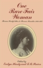 Image for One Rare Fair Woman : Thomas Hardy's Letters to Florence Henniker 1893-1922