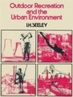 Image for Outdoor Recreation and the Urban Environment