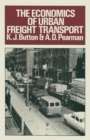Image for The economics of urban freight transport