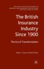 Image for The British Insurance Industry Since 1900 : The Era of Transformation