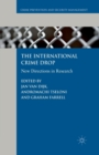 Image for The International Crime Drop : New Directions in Research