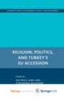 Image for Religion, Politics, and Turkey's EU Accession