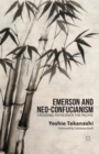 Image for Emerson and Neo-Confucianism : Crossing Paths over the Pacific