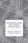 Image for Sovereign Debt and Rating Agency Bias
