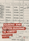 Image for Naming and Nation-building in Turkey : The 1934 Surname Law
