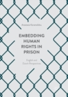 Image for Embedding Human Rights in Prison : English and Dutch Perspectives
