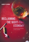 Image for Reclaiming the Night-Time Economy : Unwanted Sexual Attention in Pubs and Clubs