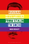 Image for Russian homophobia from Stalin to Sochi