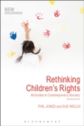 Image for Rethinking children's rights  : attitudes in contemporary society