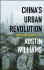 Image for China's urban revolution: understanding Chinese eco-cities