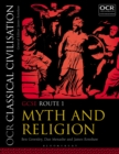 Image for OCR classical civilisation.: (Myth and religion) : GCSE route 1,