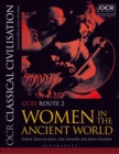 Image for OCR classical civilisationGCSE route 2,: Women in the ancient world