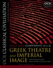 Image for OCR classical civilisation.: (Greek theatre and Imperial image) : AS and A level components 21 and 22.