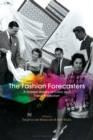 Image for The fashion forecasters  : a hidden history of color and trend prediction