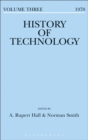 Image for History of technology. : Volume 3