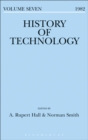 Image for History of technology. : Volume 7, 1982