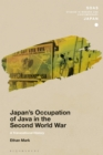 Image for Japan's occupation of Java in the Second World War: a transnational history