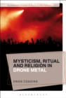 Image for Mysticism, ritual and religion in drone metal