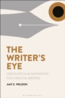 Image for Writer's Eye: Observation and Inspiration for Creative Writers
