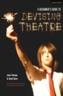 Image for A beginner's guide to devising theatre