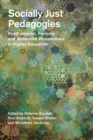 Image for Socially just pedagogies: posthumanist, feminist and materialist perspectives in higher education