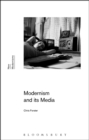 Image for Modernism and Its Media