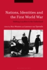 Image for Nations, identities and the First World War: shifting loyalties to the fatherland