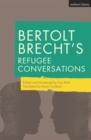 Image for Bertolt Brecht's refugee conversations