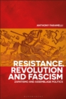 Image for Resistance, revolution and fascism: Zapatismo and assemblage politics