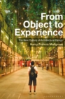 Image for From object to experience: the new culture of architectural design